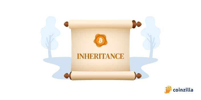 How to Guarantee That Your Crypto Assets are Inheritable